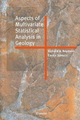 Book Aspects of Multivariate Statistical Analysis in Geology by Savazzi, E.