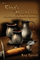 The King's Mistress: The First of the Niscerien Chronicles by Ray Tyrrell