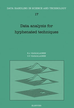 Book Data Analysis for Hyphenated Techniques by Karjalainen, E.J.