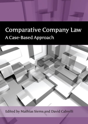 Comparative Company Law A Case-Based Approach