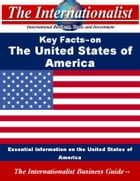Key Facts on the United States of America: Essential Information on the United States of America by Patrick W. Nee