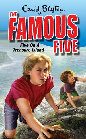 Famous Five 1: Five On A Treasure Island Book 1