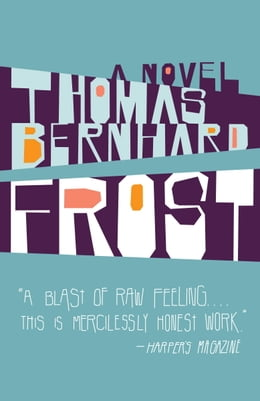 Book Frost: A Novel by Thomas Bernhard