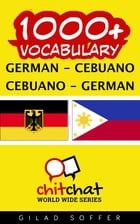 1000+ Vocabulary German - Cebuano by Gilad Soffer