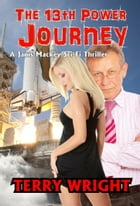 The 13th Power Journey by Terry Wright