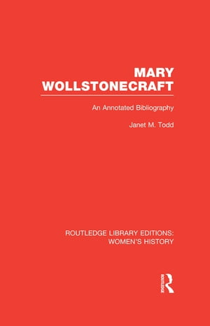 Mary Wollstonecraft An Annotated Bibliography