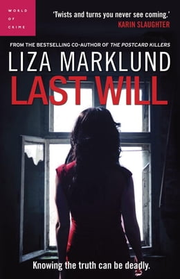Book Last Will by Liza Marklund