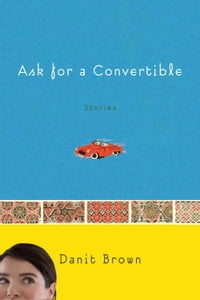 Ask for a Convertible: Stories
