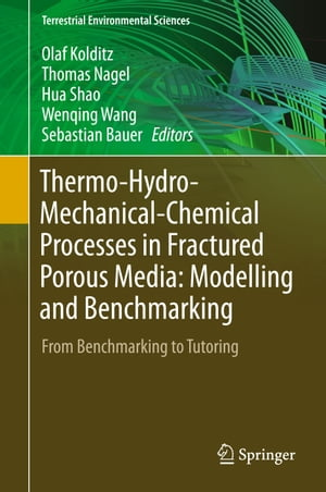 Thermo-Hydro-Mechanical-Chemical Processes in Fractured Porous Media: Modelling and Benchmarking: From Benchmarking to Tutoring