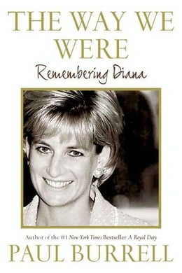 Book The Way We Were: Remembering Diana by Paul Burrell