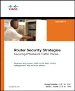 Router Security Strategies Securing IP Network Traffic Planes