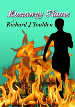 Runaway Flame by Richard Youlden