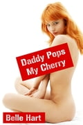 Daddy Pops My Cherry cd4d95ab-c9c5-409d-8b58-7a67aee4b4ad