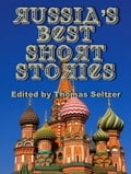Russias Best Short Stories (Illustrated)
