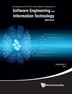 Software Engineering and Information Technology: Proceedings of the 2015 International Conference on Software Engineering and Information Technology  by Xiaolong Li