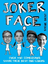 Joker Face: Over 400 comedians share their best one-liners