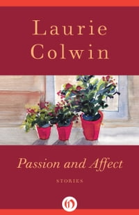 Passion and Affect: Stories