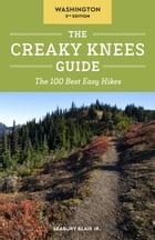 The Creaky Knees Guide Washington, 2nd Edition Cover Image