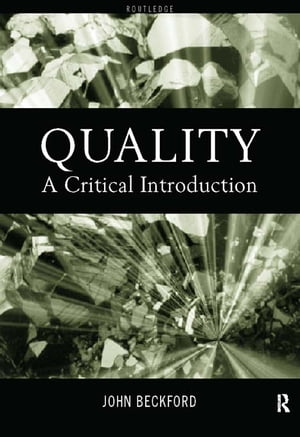 Quality A Critical Introduction