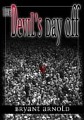 The Devil's Day Off dbce8086-e85d-493b-b6ab-6b34daa2e32d