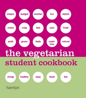 The Vegetarian Student Cookbook 9780753730928