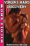 Virgin's Hard Discovery: Submission Abroad (Virgin BDSM Erotic Romance) 3d044aeb-524d-4240-90d4-7bf64f09037a