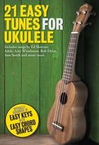 21 Easy Tunes for Ukulele by Wise Publications