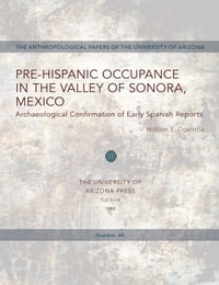 Pre-Hispanic Occupance in the Valley of Sonora, Mexico: Archaeological Confirmations of Early…