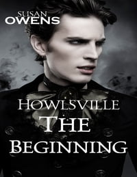 Howlsville: The Beginning