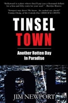 Tinsel Town by Jim Newport