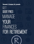 Get Debt Free: Manage Your Finances for Retirement by Rumanek Interactive
