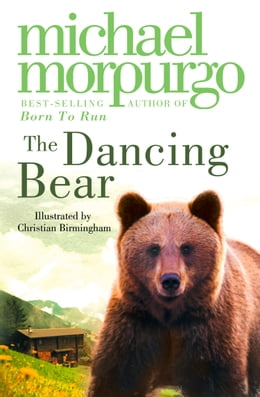 Book The Dancing Bear by Michael Morpurgo