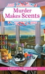 Murder Makes Scents Cover Image