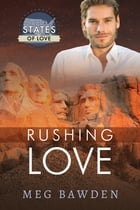 Rushing Love by Meg Bawden