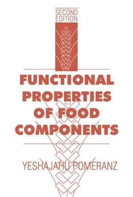Book Functional Properties of Food Components by Pomeranz, Yeshajahu
