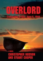 Overlord: Codename: D-Day, June 6, 1944