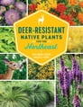 Deer-Resistant Native Plants for the Northeast Cover Image