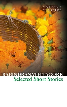 Book Selected Short Stories (Collins Classics) by Rabindranath Tagore