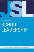 Jsl Vol 18-N3 by JOURNAL OF SCHOOL LEADERSHIP