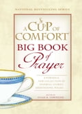A Cup of Comfort BIG Book of Prayer dc24825d-f4b3-4570-aa95-fc8a7e3391f3