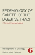 Epidemiology of Cancer of the Digestive Tract by Pelayo Correa