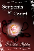Serpents at Court 6066ece7-29f8-430e-b968-c7836be457ca