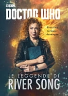 Doctor Who - Le leggende di River Song by A.A.V.V.