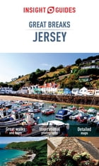 Insight Guides Great Breaks Jersey by Insight Guides