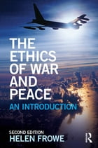 The Ethics of War and Peace: An Introduction