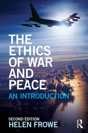 The Ethics of War and Peace An Introduction