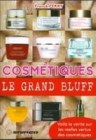 COSMETIQUES LE GRAND BLUFF by Franck FERRY
