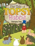 The Tale Of Topsy Rabbit aaff4822-08fa-4fb8-93c4-71b20332d1ef