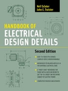 Handbook of Electrical Design Details by John E. Traister