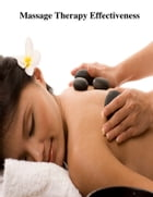 Massage Therapy Effectiveness by V.T.